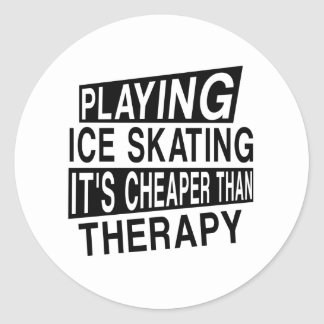 ICE SKATING It Is Cheaper Than Therapy Round Sticker