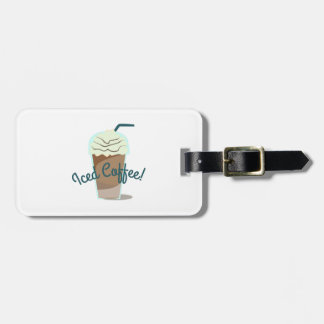 Iced Coffee Luggage Tag