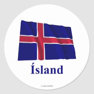 Iceland Waving Flag with Name in Icelandic Classic Round Sticker