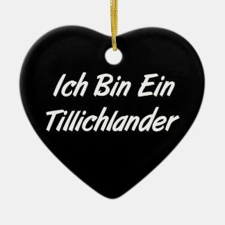 Ich Bin Ein Tillichlander Ceramic Heart Decoration