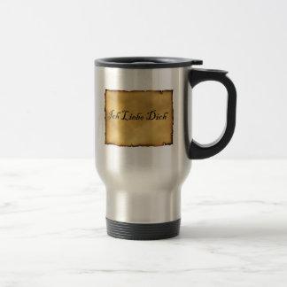 Ich Liebe Dich cup Stainless Steel Travel Mug