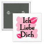 Ich Liebe Dich - German I love you Button