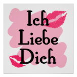 Ich Liebe Dich - German I love you Posters