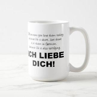 Ich Liebe Dich I Love You Funny Mug