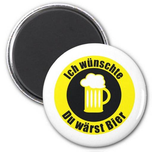 Ich wünschte du wärest Bier 6 Cm Round Magnet