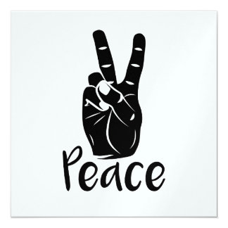 "Icon hand peace sign with text ""PEACE"" 13 Cm X 13 Cm Square Invitation Card"