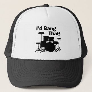 I'd Bang That! Trucker Hat