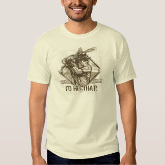 I'd Hit That Baseball by Mudge Studios Tee Shirts