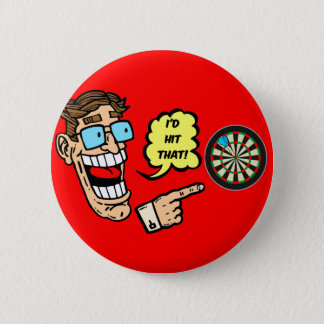 I'd hit that darts 6 cm round badge
