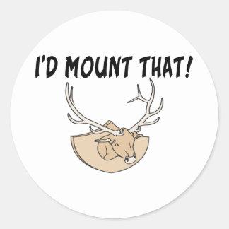 I'd Mount That Deer Head Round Sticker