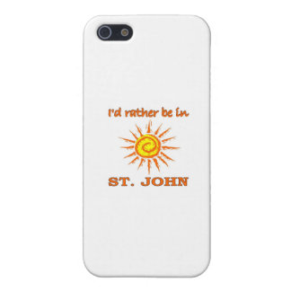 I'd Rarther Be in St. John iPhone 5 Cases