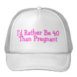 Id Rather Be 40 Than Pregnant Pink