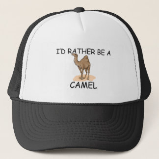 I'd Rather Be A Camel Trucker Hat