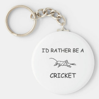 I'd Rather Be A Cricket Basic Round Button Key Ring