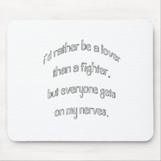 I'd rather be a lover mouse pad