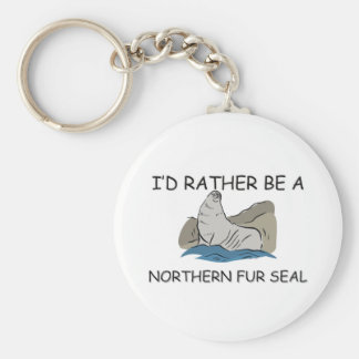I'd Rather Be A Northern Fur Seal Keychain