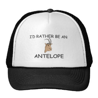 I'd Rather Be An Antelope Trucker Hats