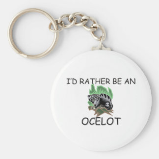 I'd Rather Be An Ocelot Basic Round Button Key Ring