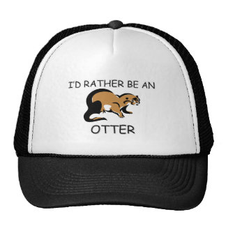 I'd Rather Be An Otter Trucker Hat