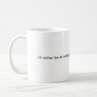 i'd rather be at college  basic white mug