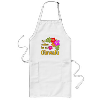I'd Rather be at Olowalu Hawaii Long Apron
