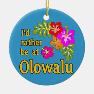 I'd Rather be at Olowalu Hawaii Christmas Ornament