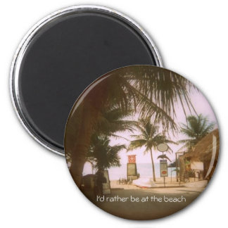 I'd rather be at the beach 6 cm round magnet