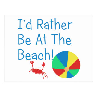 I'd Rather Be At The Beach Postcard