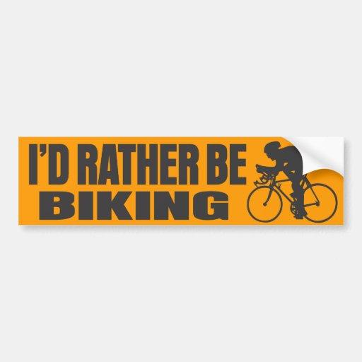 I'd Rather Be Biking Bumper Stickers