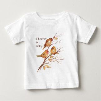 I'd Rather be Birding, Bird, Sparrows Baby T-Shirt