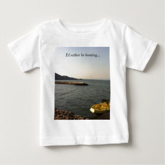 I'd rather be boating... baby T-Shirt