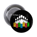 I'd Rather Be Bowling 6 Cm Round Badge