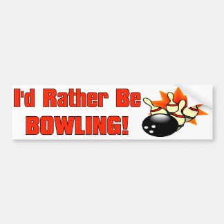 I'd Rather Be Bowling Bumper Sticker