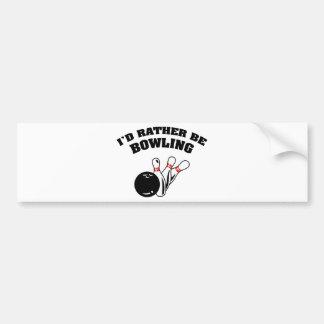 I'd Rather Be Bowling Bumper Sticker