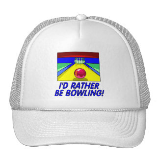 I'd rather be bowling! (hat)