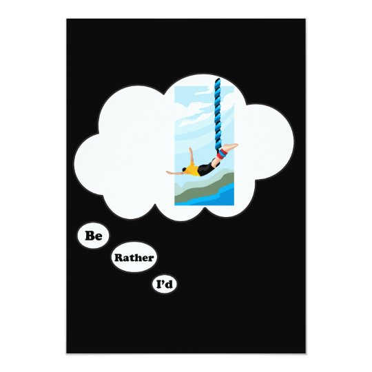 I'd rather be Bungee Jumping 2 Card