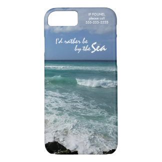 """""""I'd rather be by the Sea"""" iPhone 8/7 Case"""