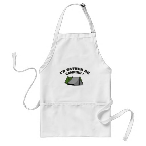 I'd Rather Be Camping Apron