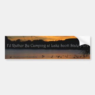 I'd Rather be Camping at Lake Scott State Park Bumper Sticker