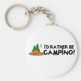 I'd Rather Be Camping Basic Round Button Key Ring