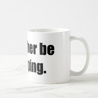 I'd Rather Be Camping Basic White Mug
