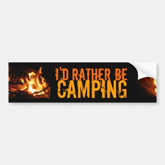 I'd rather be camping bumper sticker