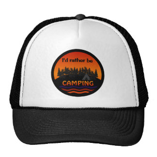 I'd Rather Be Camping hat - choose color