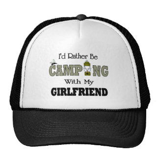 I'd Rather Be Camping  with My Girlfriend Cap
