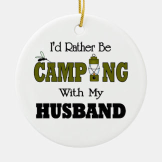 I'd Rather Be Camping  with My Husband Christmas Ornament