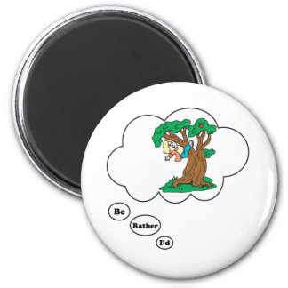 I'd rather be Climbing Trees 2 6 Cm Round Magnet