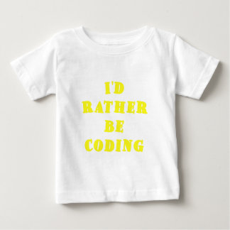 Id Rather be Coding Tee Shirts