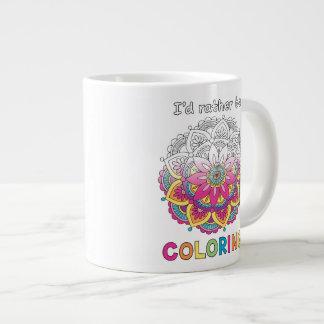 I'd Rather be Coloring Mandala JUMBO Mug