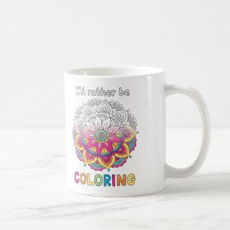 I'd Rather be Colouring Mandala COLORING BOOKS Mug
