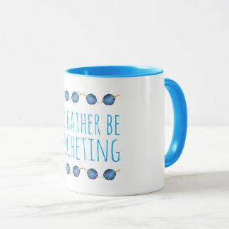I'd rather be crocheting mug